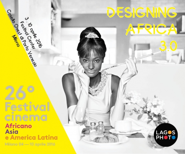 "LagosPhoto and the African, Asian and Latin American Film Festival present ""Designing Africa 3.0"" Image"